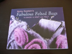 Fabulous Felted Bags by Nicky Epstein