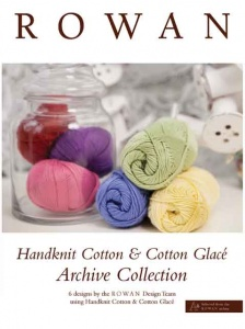 Rowan Handknit Cotton and Cotton Glacé Archive Collection