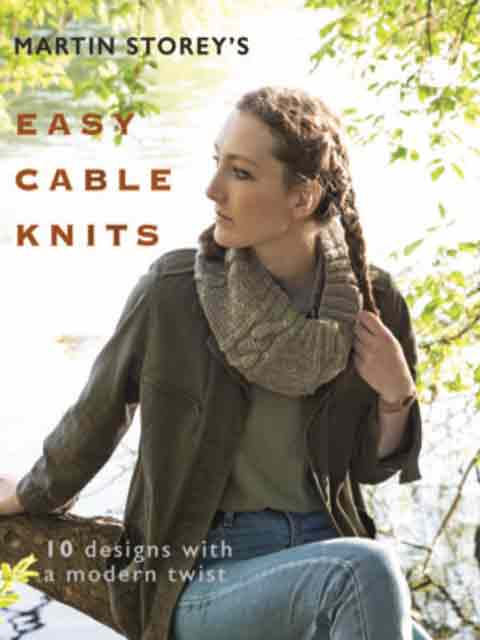 Easy Cable Knits By Martin Storey Jannettes Rare Yarns