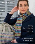 Easy Fairisle Knits by Martin Storey