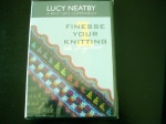Lucy Neatby Finesse Your Knitting Part 1