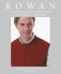 Rowan Classic 4 Ply Designs for Men and Women