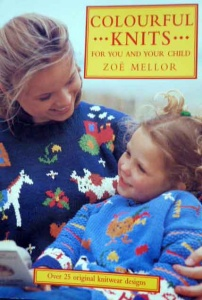 Colourful Knits for You and Your Child by Zoe Mellor