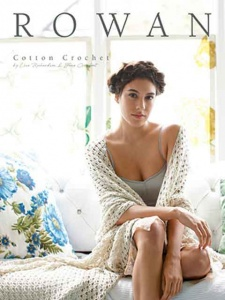 Rowan Cotton Crochet Collection